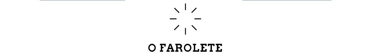 O Farolete